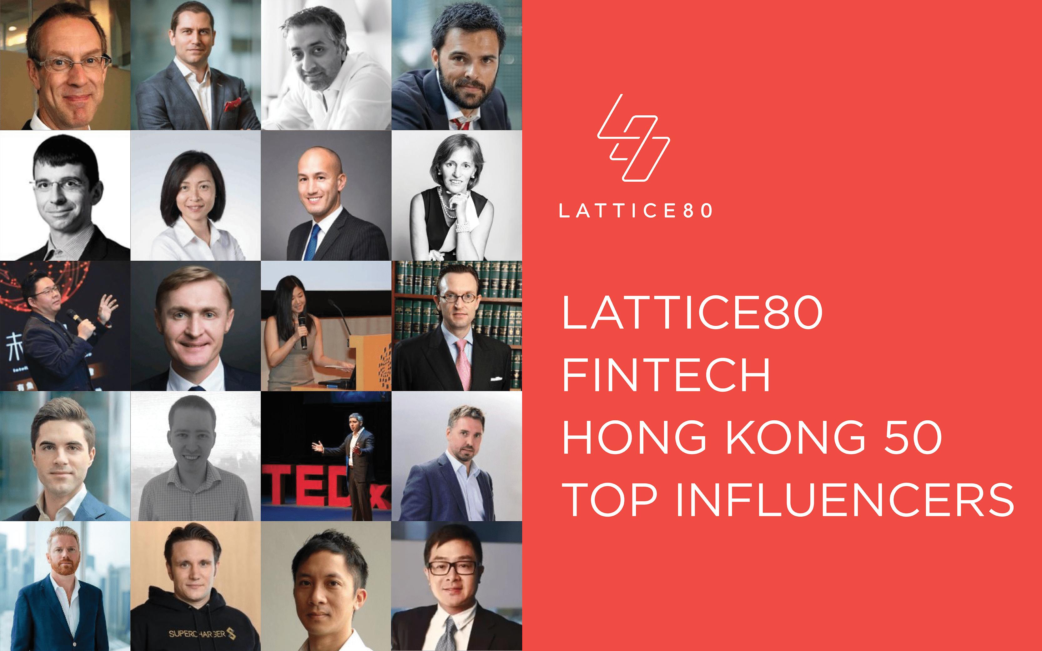 top-fintech-influencers-hong-kong-lattice80-asia-pst